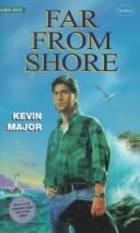 Far from shore by Kevin Major