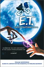 Cover of: E.T., the Extra-Terrestrial by William Kotzwinkle