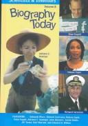 Biography Today: Profiles of People of Interest to Young Readers