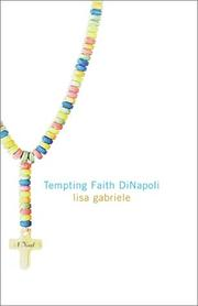 Tempting Faith DiNapoli by Lisa Gabriele