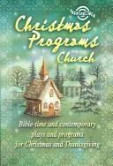 Christmas Programs for the Church by Pat Fittro