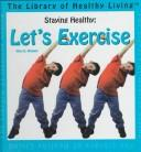 Staying healthy by McGinty, Alice B.