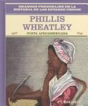 Cover of: Phillis Wheatley by J. T. Moriarty