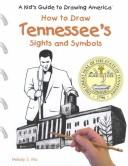How to Draw Tennessee's Sights and Symbols (A Kid's Guide to Drawing America) PDF