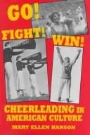 Go! Fight! Win! by Mary Ellen Hanson