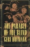 The parable of the blind by Gert Hofmann
