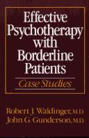 Effective psychotherapy with borderline patients by Robert J. Waldinger