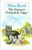 The Fairacre Festival ; & Tiggy