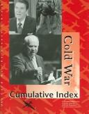 Cold War Reference Library Cumulative Index Edition 1. (U-X-L Cold War Reference Library) PDF