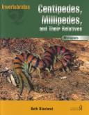 Centipedes, Millipedes, and Their Relatives PDF
