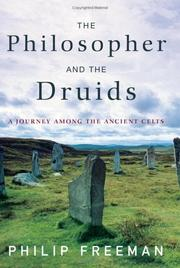 The philosopher and the druids by Freeman, Philip
