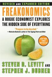 Cover of: Freakonomics [Revised and Expanded] by Steven D. Levitt, Stephen J. Dubner
