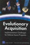 Evolutionary Acquisition by Mark A. Lorell