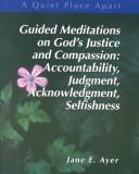 Guided Meditations on Justice (Quiet Place Apart)