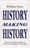 History making history by William D. Dean