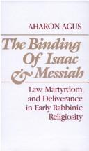 The binding of Isaac and Messiah by Aharon R. E. Agus