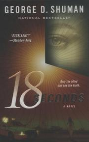Cover of: 18 Seconds by George D. Shuman