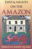 Days and nights on the Amazon