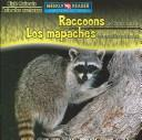 Cover of: Raccoons Are Night Animals/Los Mapaches Son Animales Nocturnos (Night Animals/ Animales Nocturnos) by Joanne Mattern