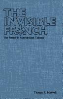 The invisible French by Thomas R. Maxwell