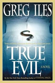 True Evil by Greg Iles