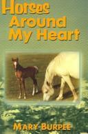 Horses Around My Heart PDF