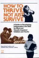 How to Thrive, Not Just Survive PDF