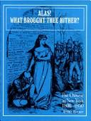 Cover of: Alas! what brought thee hither? by Arthur Bonner