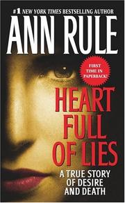 Cover of: Heart Full of Lies by Ann Rule