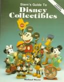 Guide to Disney collectibles by Stern, Michael