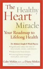The Healthy Heart Miracle by Gabe Mirkin