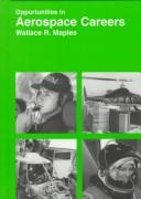 Opportunities in aerospace careers by Wallace R. Maples