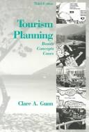 Tourism planning by Clare A. Gunn