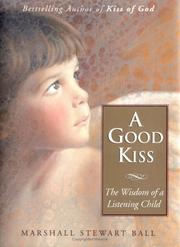 A Good Kiss by Marshall Stewart Ball