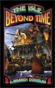 Cover of: The isle beyond time by L. Warren Douglas
