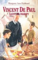 Vincent de Paul by Margaret Ann Hubbard