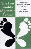 The two worlds of Jimmie Barker by Jimmie Barker
