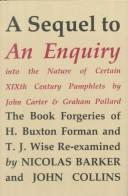 "A sequel to ""An enquiry into the nature of certain nineteenth century pamphlets"" by John Carter and Graham Pollard by Nicolas Barker"