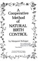 A cooperative method of natural birth control by Margaret Nofziger