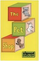 The Pet Shop (Signed English) PDF