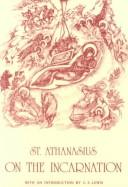 De incarnatione by Athanasius Saint, Patriarch of Alexandria, Athanasius Saint, Patriarch of Alexandria