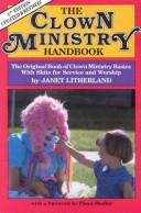 The clown ministry handbook by Janet Litherland