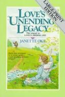 Love&#39;s Unending Legacy by Janette Oke