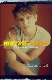 Rolling Away by Lynn Marie Smith