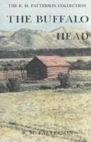 The Buffalo Head by Raymond M. Patterson