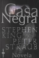 Casa Negra by Stephen King