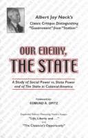 Our Enemy, the State by Albert J. Nock