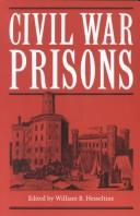 Civil War prisons by William Best Hesseltine
