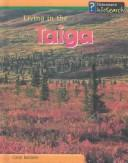 Living in the Taiga (Living Habitats) PDF