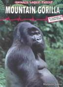 Mountain Gorilla (Animals Under Threat) PDF